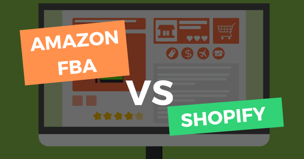 Amazon FBA Vs Shopify